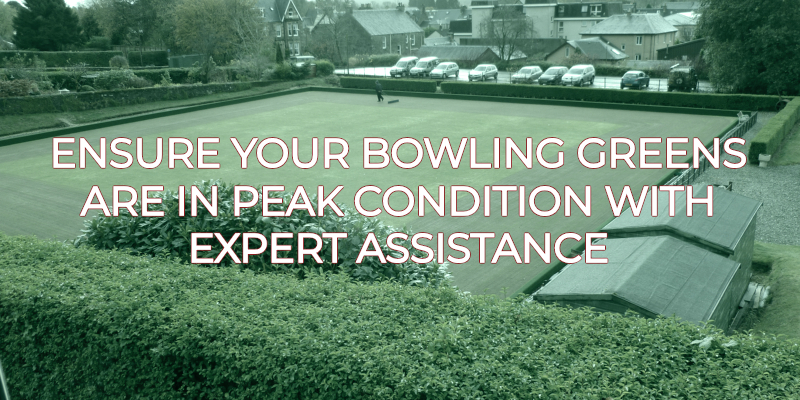 Ensure Your Bowling Greens Are In Peak Condition With Expert Assistance