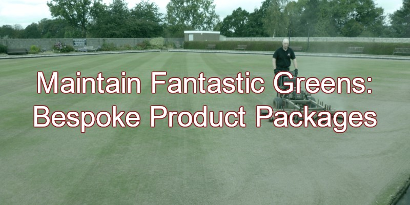 Maintain Fantastic Greens: Bespoke Product Packages