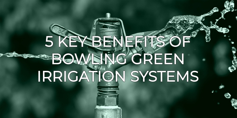 5 Key Benefits Benefits Of an Irrigation System